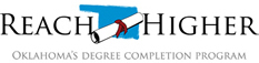 Logo: Reach Higher, Oklahoma's Degree Completion Program.
