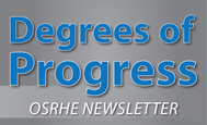 Degrees of Progress. OSRHE Newsletter.